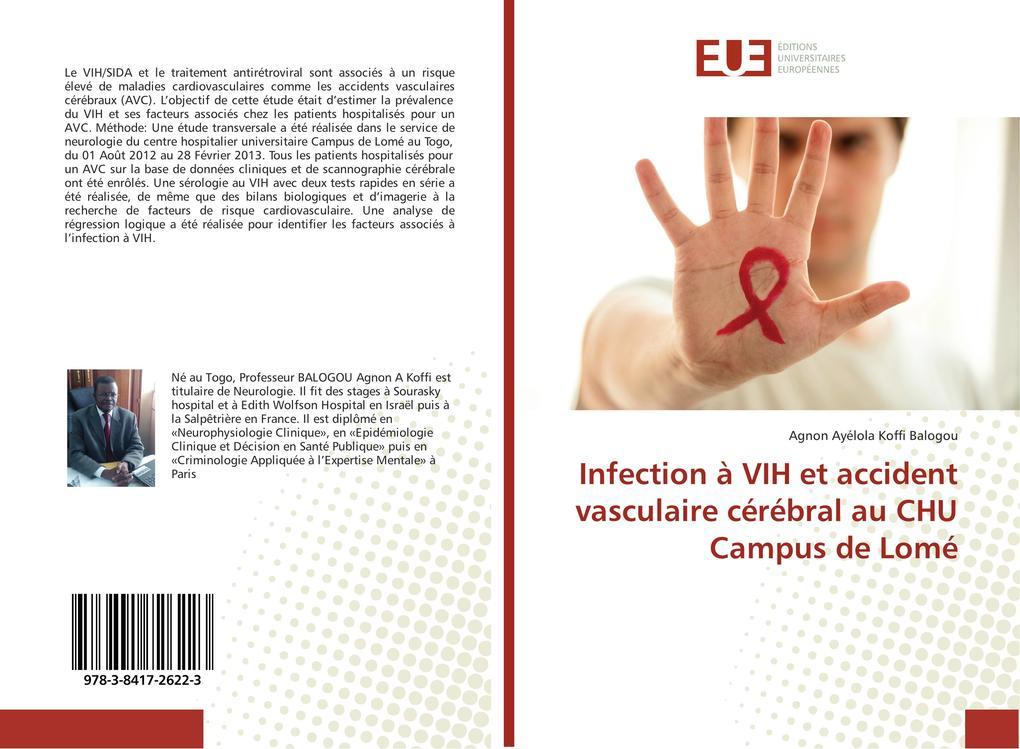 Infection à VIH et accident vasculaire cérébral au CHU Campus de Lomé als Buch (gebunden)