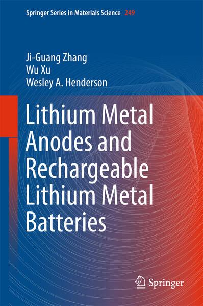 Lithium Metal Anodes and Rechargeable Lithium Metal Batteries als Buch (gebunden)