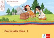 Mein Indianerheft. Grammatik üben. Arbeitsheft 4. Schuljahr