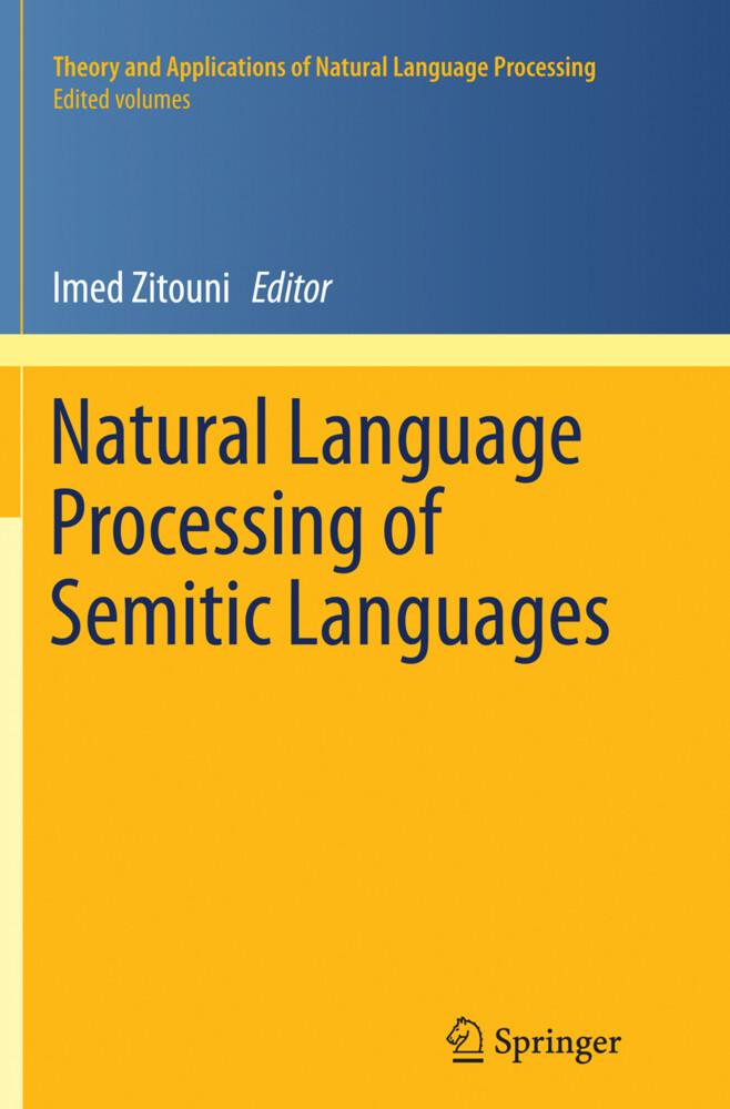 Natural Language Processing of Semitic Languages als Buch (gebunden)