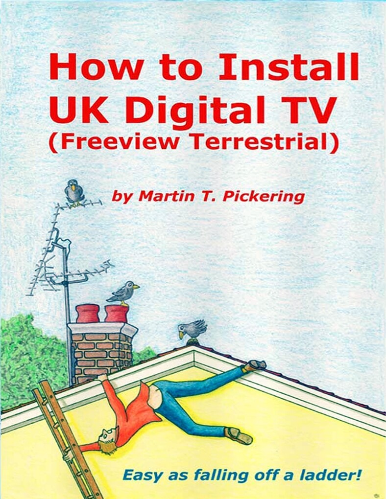 How to Install Uk Digital Tv: (Freeview Terrest...