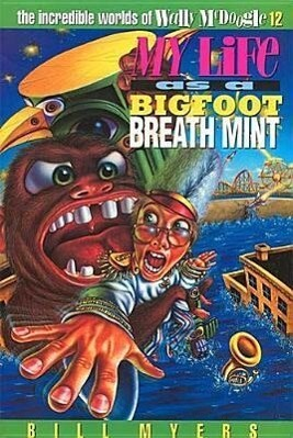 My Life as a Bigfoot Breath Mint als Taschenbuch