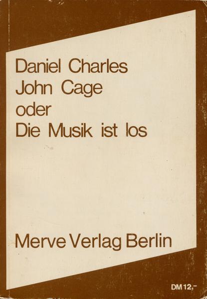 John Cage oder Die Musik ist los als Buch