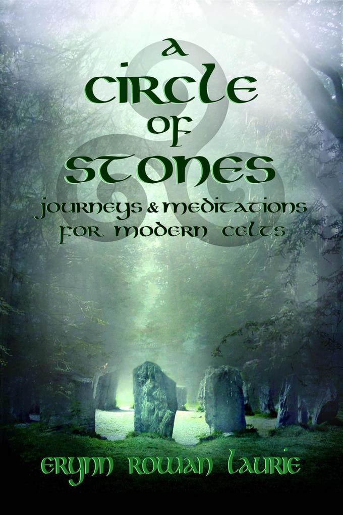 A Circle of Stones: Journeys and Meditations for Modern Celts als eBook epub
