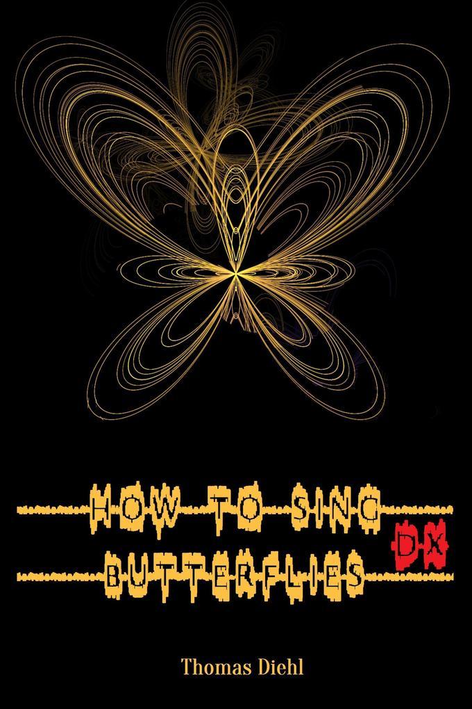 How to Sing Butterflies DX als eBook