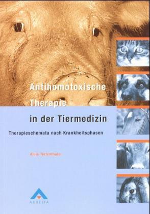 Antihomotoxische Therapie in der Tiermedizin als Buch