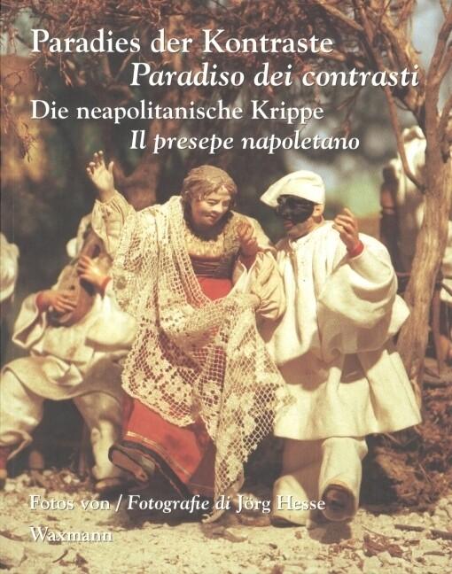 Paradies der Kontraste / Paradiso dei contrasti als Buch