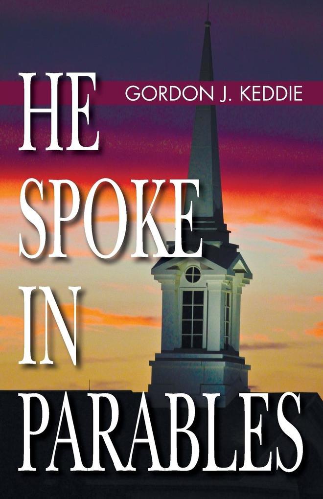 He Spoke in Parables als Taschenbuch