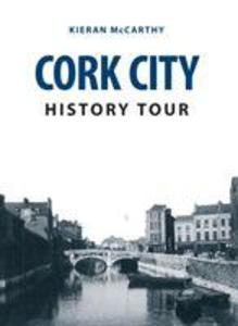 Cork City History Tour als Taschenbuch