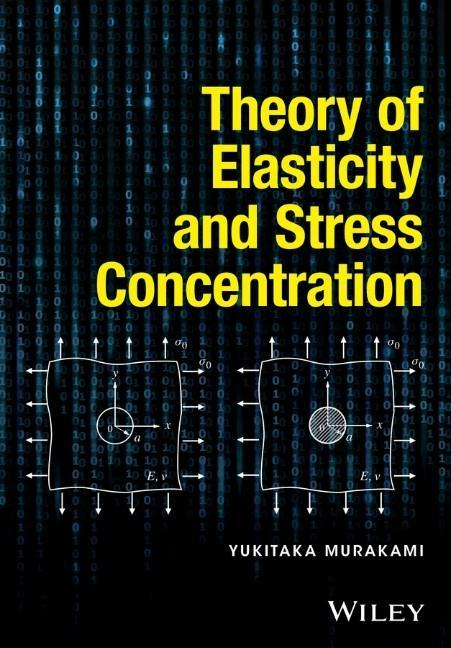 Theory of Elasticity and Stress Concentration als Buch (gebunden)
