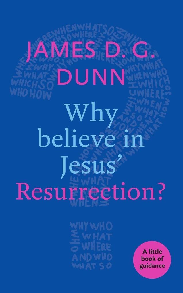 Why Believe in Jesus' Resurrection? als Taschenbuch