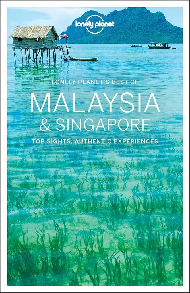 Lonely Planet Best of Malaysia & Singapore als ...