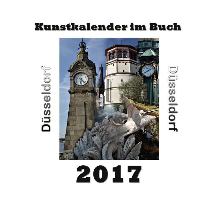 Kunstkalender im Buch - Düsseldorf 2017 als Buch