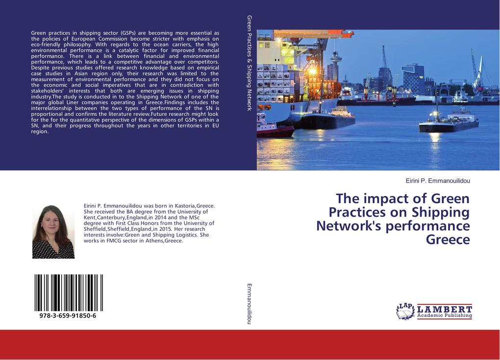 The impact of Green Practices on Shipping Network's performance Greece als Buch (gebunden)