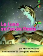 La Luna Se Fue de Fiesta = The Moon Was at a Fiesta als Taschenbuch