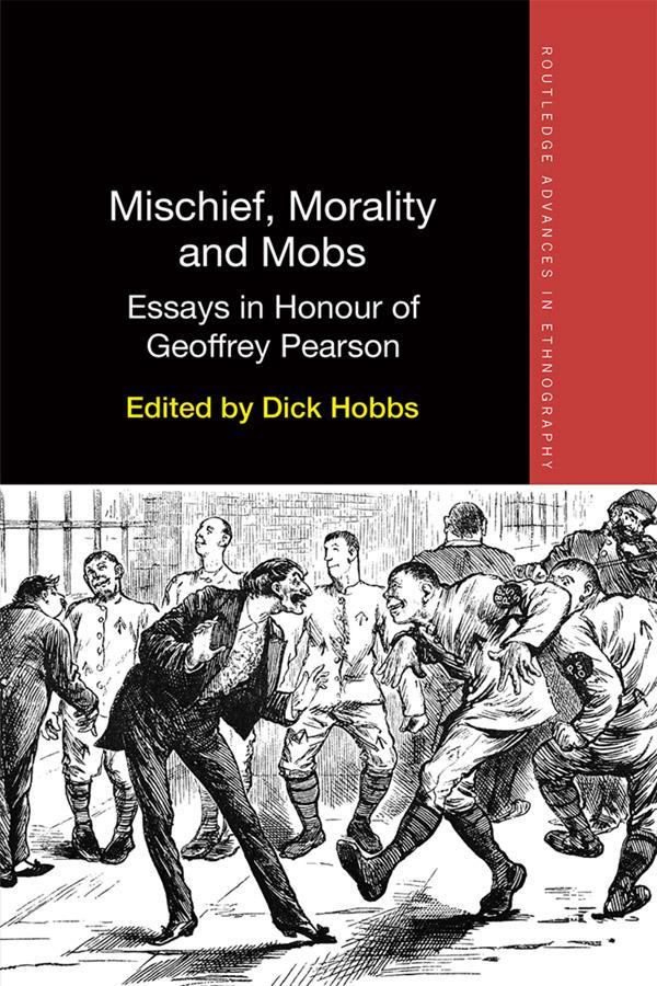 Mischief, Morality and Mobs als eBook pdf