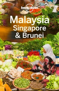 Lonely Planet Malaysia Singapore & Brunei als e...