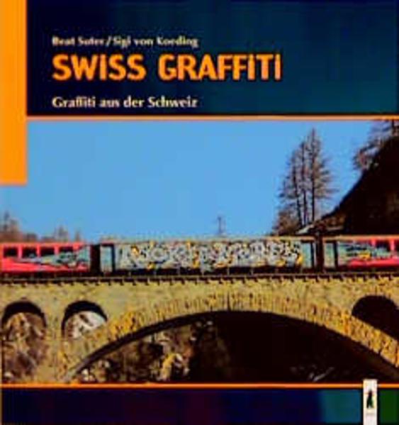 Swiss Graffiti als Buch