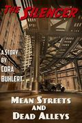Mean Streets and Dead Alleys (The Silencer, #6)