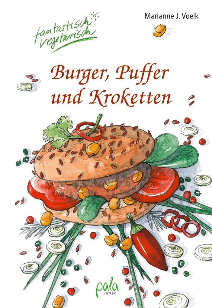 Burger, Puffer und Kroketten als Buch