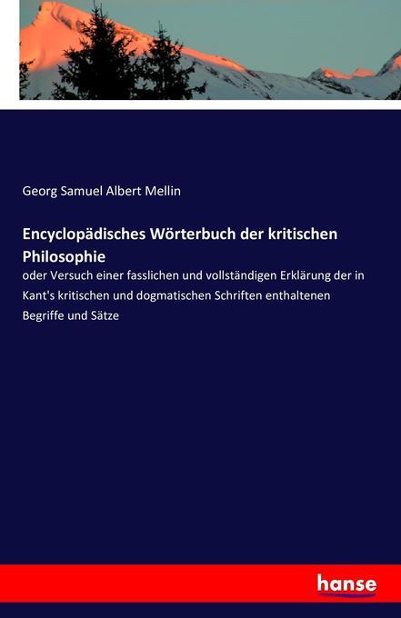 Encyclopädisches Wörterbuch der kritischen Philosophie als Buch (gebunden)