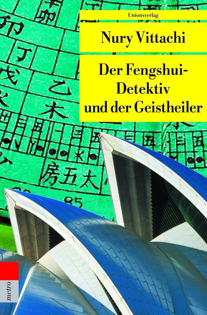 Der Fengshui-Detektiv und der Geisterheiler als Taschenbuch