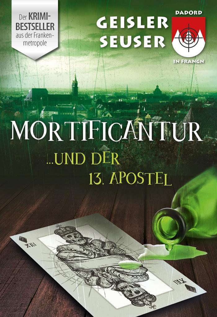 Mortificantur und der 13. Apostel als Buch