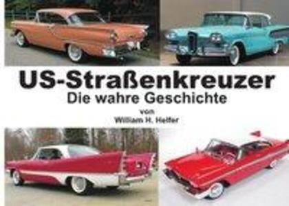 Helfer, W: US-Straßenkreuzer als Buch von Willi...