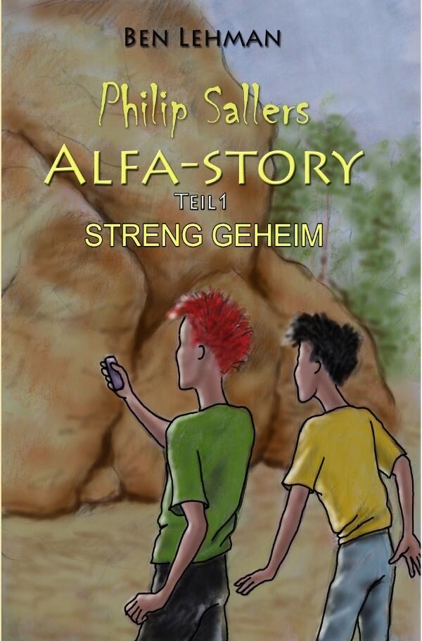 Philip Sallers Alfa-Story - STRENG GEHEIM als Buch