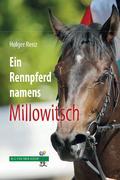 Ein Rennpferd names Millowitsch