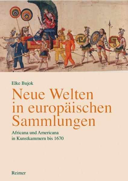 Neue Welten in europäischen Sammlungen als Buch