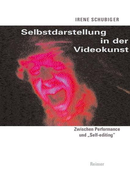 Selbstdarstellung in der Videokunst als Buch