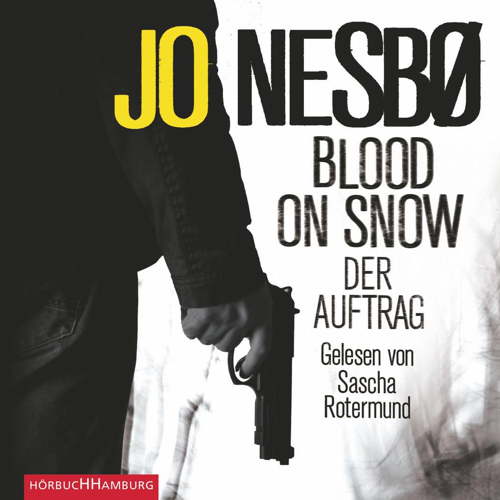 Blood on Snow. Der Auftrag als Hörbuch Download