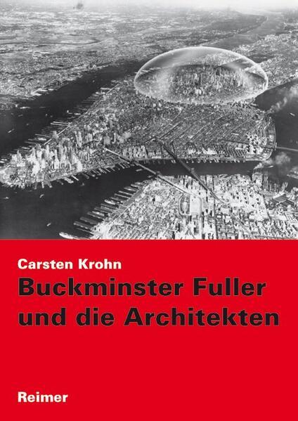 Buckminster Fuller und die Architekten als Buch