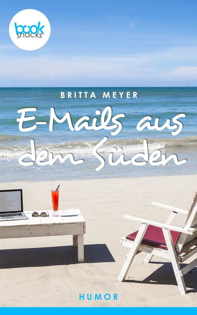 E-Mails aus dem Süden als eBook