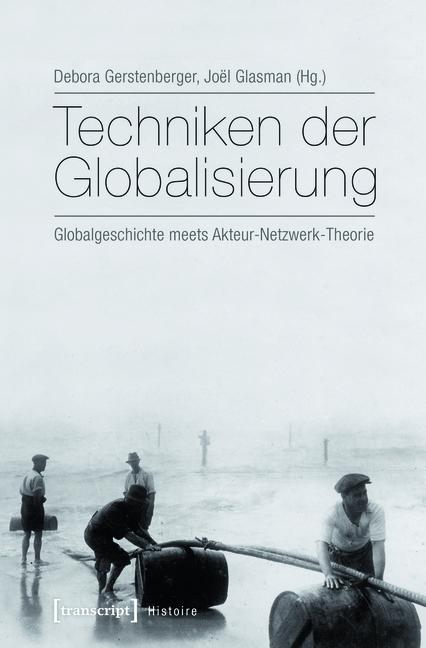 Techniken der Globalisierung als eBook Download...