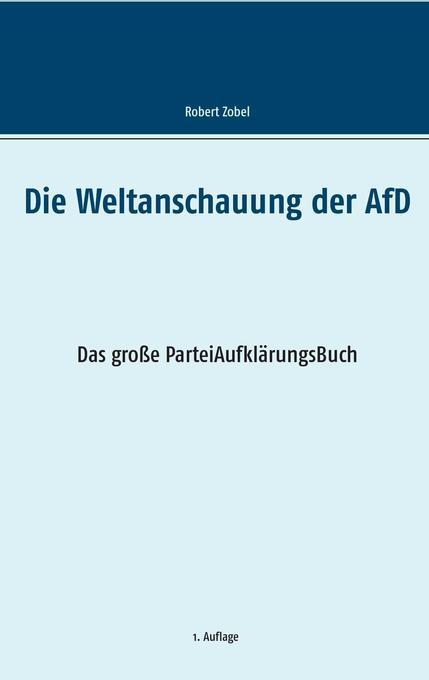 Die Weltanschauung der AfD als Buch (gebunden)