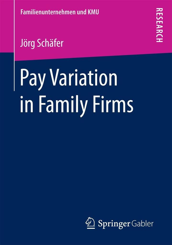 Pay Variation in Family Firms als eBook Downloa...