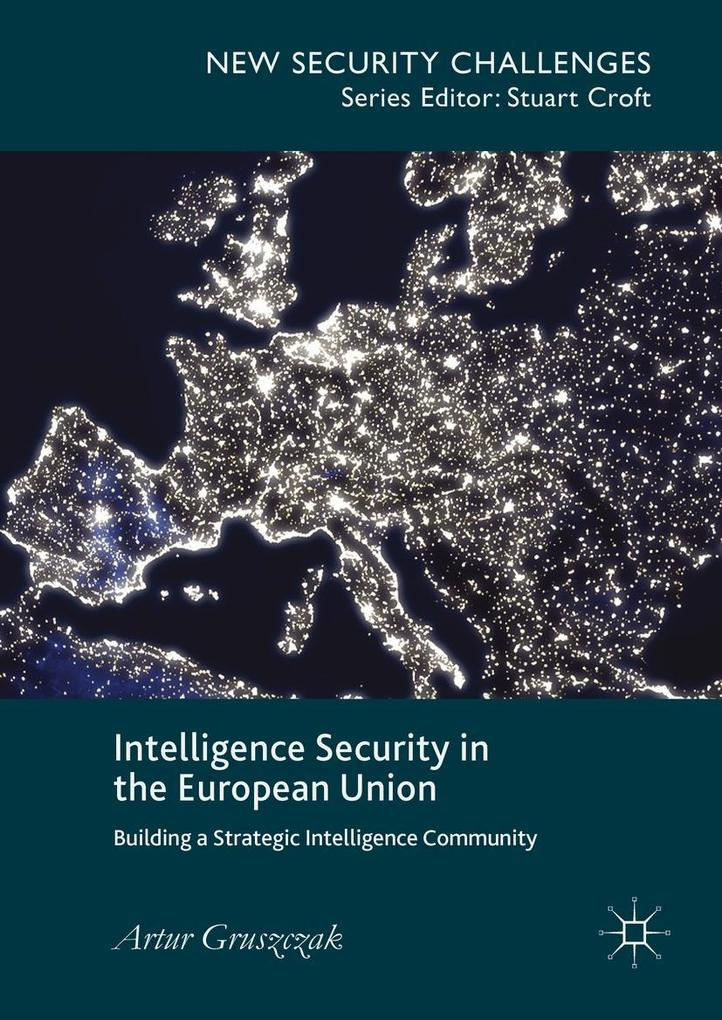 Intelligence Security in the European Union als eBook pdf