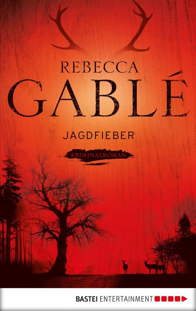 Jagdfieber als eBook Download von Rebecca Gablé...