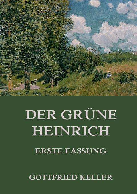 Der grüne Heinrich (Erste Fassung) als Buch