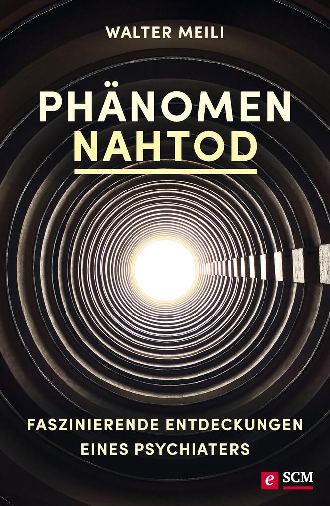 Phänomen Nahtod als eBook Download von Walter M...