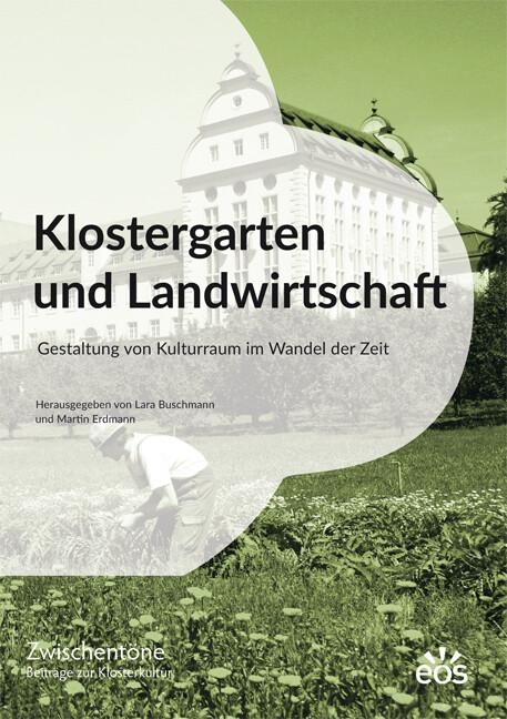 Klostergarten und Landwirtschaft als Buch von