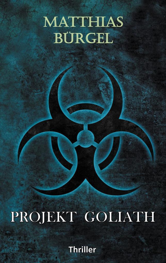 Projekt Goliath als Buch