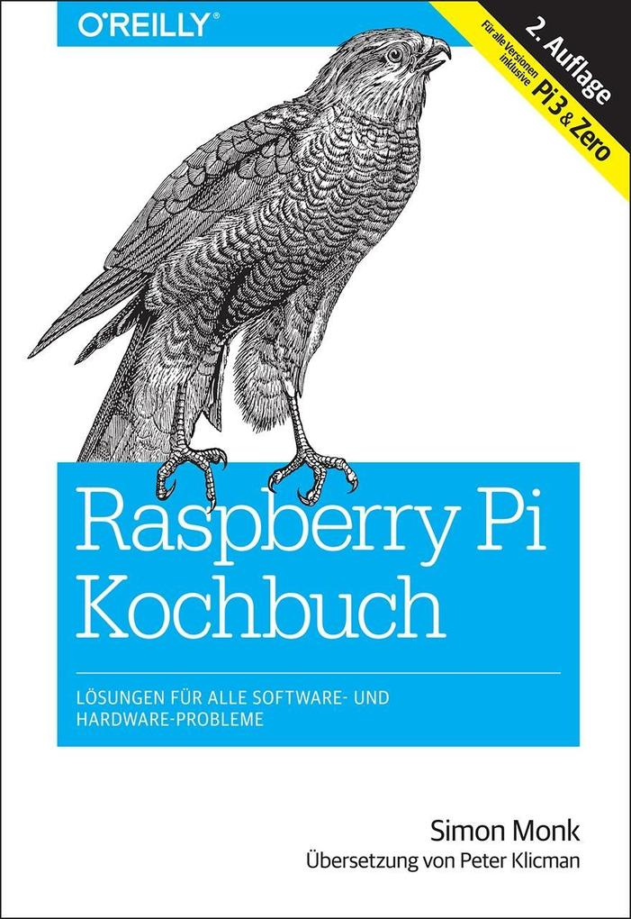 Raspberry Pi Kochbuch als Buch von Simon Monk