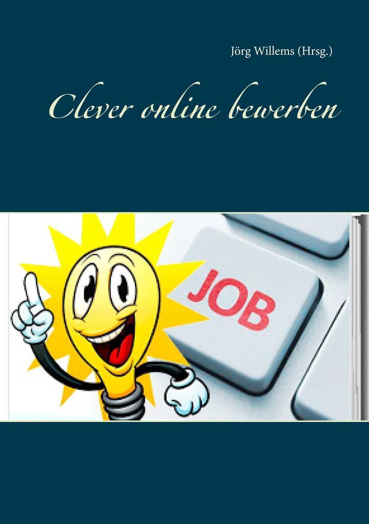 Clever online bewerben als Buch von