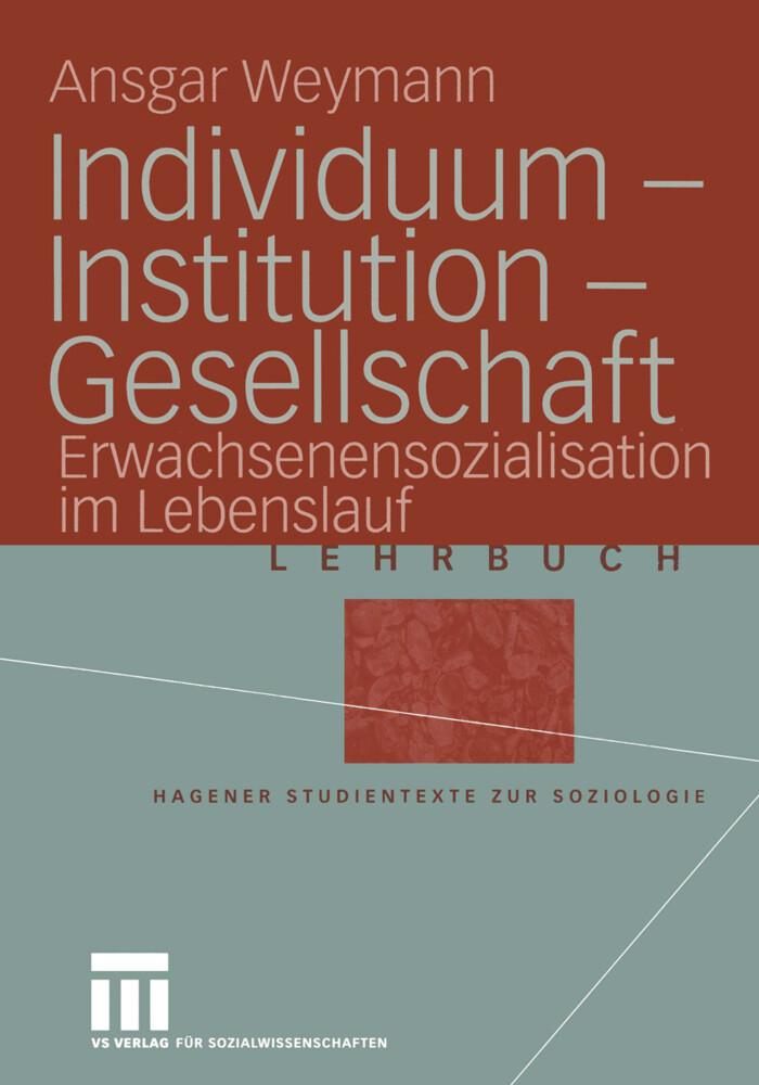 Individuum - Institution - Gesellschaft als Buch