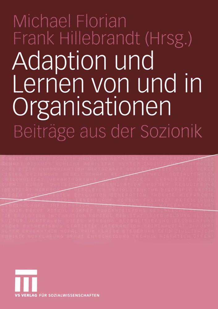 Adaption und Lernen von und in Organisationen als Buch