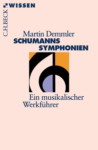 Schumanns Symphonien als Taschenbuch