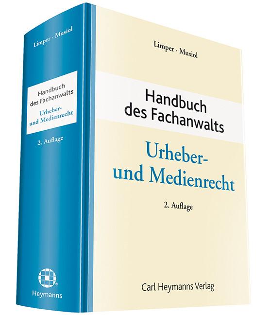 Handbuch des Fachanwalts. Urheber- und Medienre...